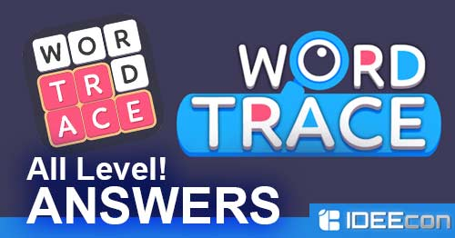 Word Trace Answers All Level Walkthrough App Answers And
