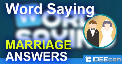 word saying marriage answers all level solution app answers and