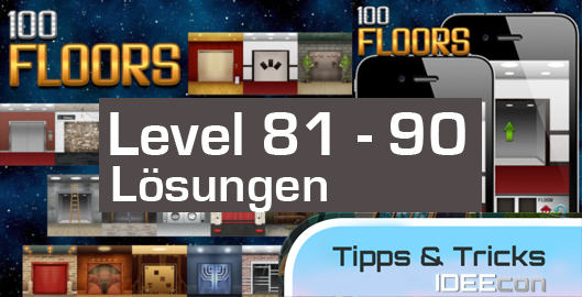 100 Floors Level 81 82 83 84 85 86 87 88 89 90 Losungen Update 22 06 2012 Losungen Tipps