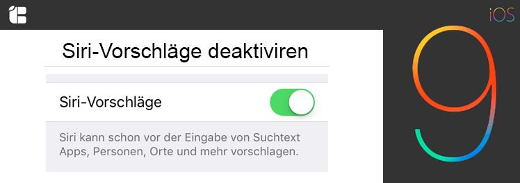 iOS-9-Siri-Vorschläge-deaktivieren-ausschalten-anleitung-iPhone-iPad-iPod