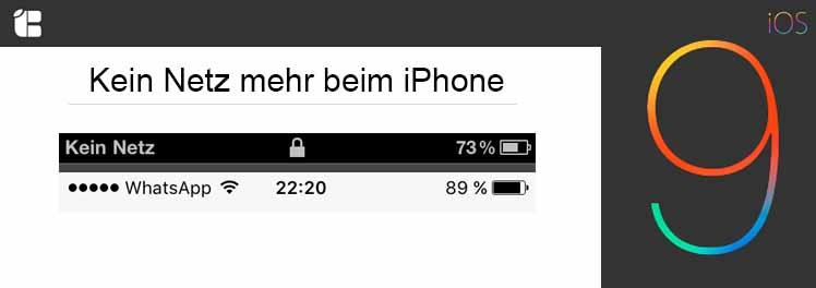 iOS9-Kein-Netz-Kein-Empfang-mehr-Hilfe-Tipps-Tricks-Anleitung