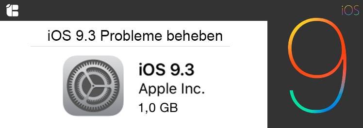 iOS-9-3-Probleme-Fehler-Hilfe-Tipps-Tricks-Loesungen