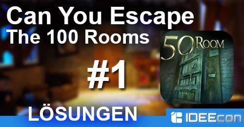 Can You Escape The 100 Rooms 1 Lösung Aller Level Lösungen Tipps