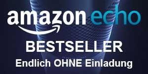 Amazon Echo ohne Einladung