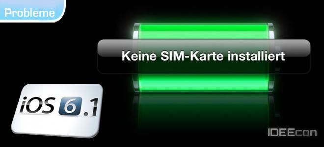 sim karte wird plötzlich nicht mehr erkannt iphone