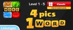 4 Pics 1 Word Lösung Level 1, 2, 3, 4, 5 Classic von Itch Mania – Android und iOS (iPhone)