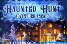 Adventure Escape Haunted Hunt Lösungen aller Kapitel
