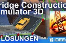 Bridge Construction Simulator 3D Lösung aller Level