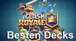 Die besten Clash Royale DECKS für den Angriff