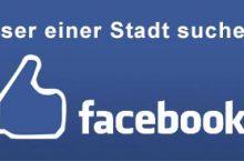 Facebook Nutzer aus einem bestimmten Ort suchen – Facebook Tools