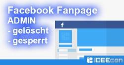 Facebook Fanpage Admin gesperrt, gelöscht oder existiert nicht mehr