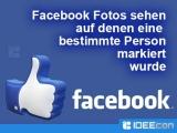 Facebook Fotos sehen wo eine bestimmte Person markiert wurde