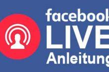 Facebook Live Video Stream starten – Schritt für Schritt Anleitung