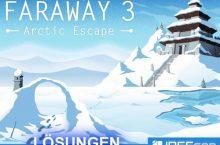 Faraway 3 Lösungen aller Level als Komplettlösung