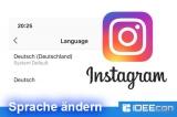 Instagram plötzlich auf englisch? Sprache wieder ändern…