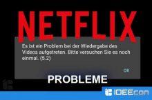 Netflix Lösung: Es ist ein Problem bei der Wiedergabe des Videos aufgetreten