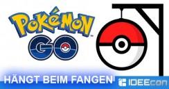 Pokémon GO hängt beim Fangen von Pokémons
