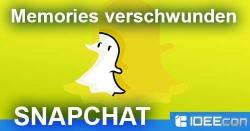 Snapchat Memories verschwunden? Warum Fotos & Videos weg sind