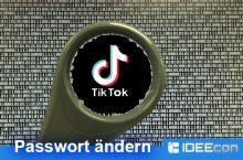 TikTok Passwort ändern – so geht´s