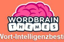 WordBrain Themes Wort-INTELLIGENZBESTIE Lösung
