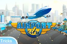 Airport City Cheats, Tipps & Tricks für Andorid und iOS (iPhone)