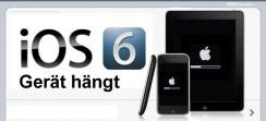 iOS 6xx Update Probleme: iPhone, iPad, iPod reagiert nicht mehr bzw. lässt sich nicht ausschalten
