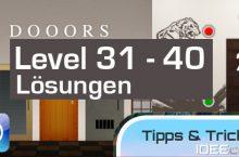 Dooors: Level 31, 32, 33, 34, 35, 36, 37, 38, 39, 40 Lösungen