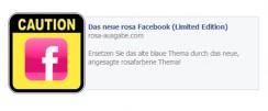 "Erneut Warnung vor ""Facebook rosa"" Pinnwandeinträgen"