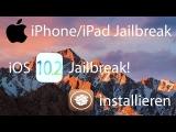iOS 10.2 Jailbreak auf deutsch für iPhone 6s, 6 Plus & SE