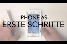 iPhone 6s: Anleitung zur Ersteinrichtung nach dem auspacken