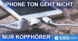 iPhone Ton funktioniert nur noch über Kopfhörer/Headset