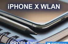 iPhone X WLAN Probleme oder schlechte Internetverbindung
